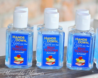 INSTANT DOWNLOAD Printable Hand Sanitizer Labels - Hands Down You Are the Best Teacher Around - Teacher Appreciation Gift