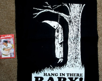 Hang in there baby ANTI KKK anti racism BACKPATCH meaning its huge