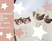 Cat Custom Made earrings with the photo of your own PET! Kitten, Puppy, Chinchilla, etc...!