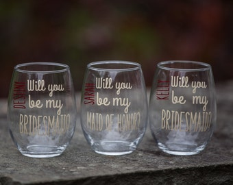 Will you be my Bridesmaid? Bridesmaid gift stemless wine glass. Personalized Maid of honor proposal. Bridesmaid proposal. Be my bridesmaid?
