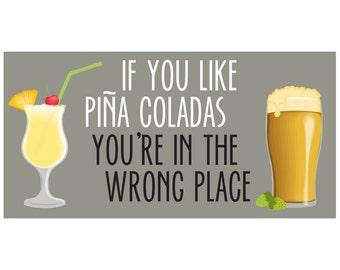No Piña Coladas, Beer Edition