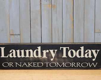 Laundry Room Sign   Wooden Sign   Wooden Laundry Room Sign   Farmhouse Sign   Rustic Sign   Funny Sign   Black   Home Decor   Laundry Room  