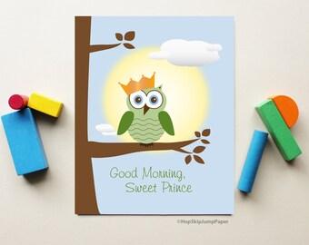 Woodland Nursery Art, Owl Decor, Baby Boy Nursery Print, Good Morning Sweet Prince, Modern Kid Poster