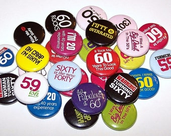 "60th Birthday Party Favors Set of 10 Buttons 1"" or 1.5"" Pin Back Buttons or 1"" Magnets Bday Birth Day"