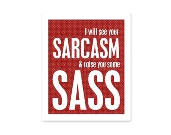 Funny Typography Poster Sarcasm & Sass Art Print Red White Polka Dots Digital Art Sarcasm Sass Art Poster Print