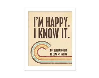 Happy Funny Retro Typography Poster Happy and I Know It - Sarcastic Modern Retro Print Autumn Colors Brown Cream