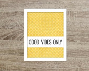 Good Vibes Only Inspirational Typography Print Yellow Good Vibes Motivational Office Decor Typographic Print