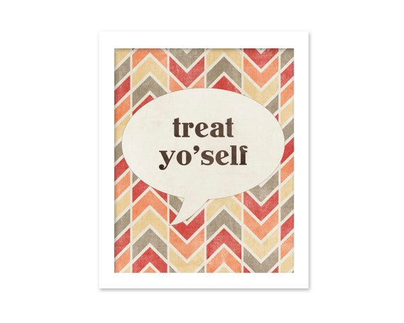 Funny Poster Treat Yo'self Funny Motivational Modern Typography Print - Chevron Natural Rustic Red Taupe Cream Autumn Colours Friendship