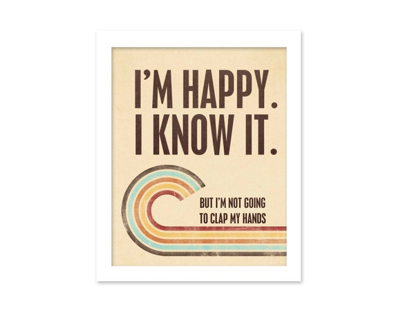 Happy Funny Retro Typography Poster Happy and I Know It - Sarcastic Modern Retro Print Autumn Colors Brown Cream