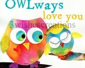 8 x 10 PERSONALIZED I will OwlWays Love You