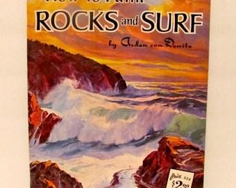 How to Paint Rocks and Surf by Arden Von Dewitz
