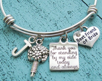 best friend of bride gift, bride best friend gift, bridesmaid gift, best friend bracelet, wedding jewelry, Thank you for standing by my side