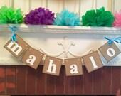 Mahalo Banner- Hawaii MAHALO Tropical Hawaiian Beach Wedding - Hawaiian Thank You Sign - your color choice