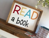 Large Wood Sign - READ a Book  -  Framed Subway Sign - Read Sign - Home Decor - Book Sign - Library Sign - Library