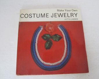 Book, Make Your Own Costume Jewelry by Jutta Lammer