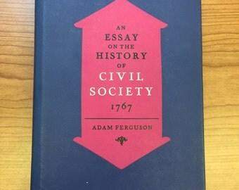 essay on the history of civil society 1767 Noté 40/5 retrouvez an essay on the history of civil society, 1767 et des millions de livres en stock sur amazonfr achetez neuf ou d'occasion.