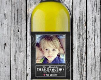 SALE! End of school year teacher Gift Reason you drink printable wine bottle label Last Minute