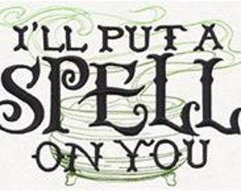 I Put a Spell on You Witch Embroidered Flour Sack Hand/Dish Towel
