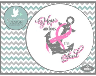 Hope Anchors the Soul Pink Ribbon Breast Cancer  LL166 D - SVG - Includes ai, eps, svg, dxf (for Silhouette users), jpg, png digital files