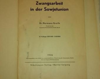 Valentine SALE Forced labor in the Soviet Union by Dr. Hermann Greife , 1936 , Written in German