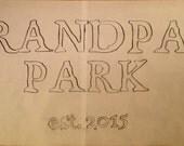 Grandp'a Park - Wooden Sign