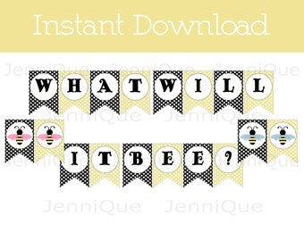 Printable What Will It Bee? Banner, Gender Reveal Party, Bee Theme Baby Shower, Black and Yellow Baby Shower, Part Printables, #BB01