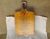 Vintage My Kitchen Prayer Decorative Cutting Board or Wall Hanging - Home Decor Decorative Mid Century souvenir farmhouse