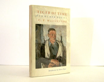 Tiger of Time andOther Poems by C. F. MacIntyre, Introduction by Robert Payne, First Edition with Publisher's  Letter & Photo of MacIntyre