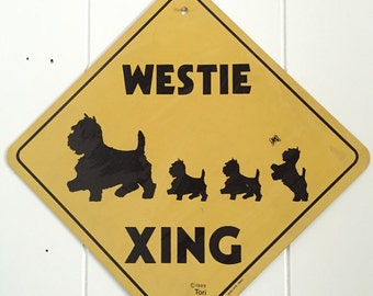 Westie Xing Sign - West Highland Terrier - Vintage Metal Sign - Street Sign
