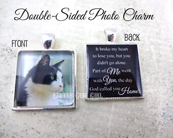Pet Memorial Jewelry Charm - It broke my heart to lose you Pet Poem Double Sided Photo Pendant - 15 Styles Custom Pet Necklace or Key Chain