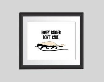 Honey Badger Don't Care Art, Funny Art, Modern Wall Art Prints, 8x10 Prints, Black and White Art
