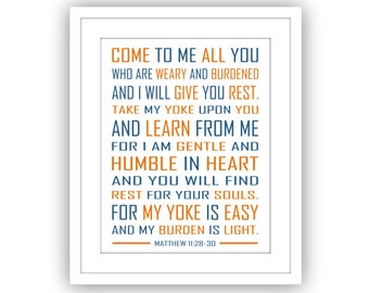 Bible Scripture Art Print, Poster, Inspirational Word Art, Matthew 11: 28 30, Come to Me All Who are Weary, Modern Typography, Catholic