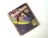 Walt DIsney's Mickey Mouse And His Space Ship, 1952, A Little Golden Book
