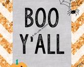 Boo Y'all, Halloween Decor, 8x10, Printable