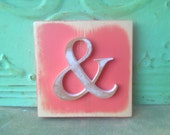 Coral and White Ampersand Sign, Wooden Rustic Ampersand, Gallery Wall Accent Sign, Ampersand Sign