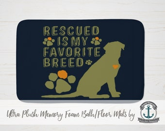 """Plush Bath Mat 34x21"""" - Rescued is my Favorite Breed 