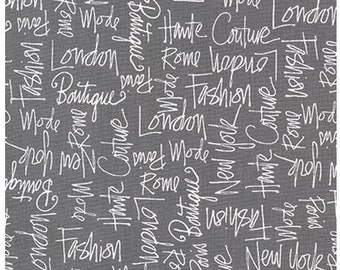 Fashion Words on Grey from Robert Kaufman's City Chic 2 Collection by Ann Tavoletti