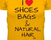 I heart shoe bags & natural hair tshirt