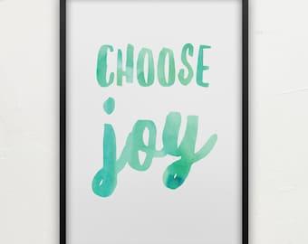 Printable Wall Art, Choose Joy, Printable Quote, Wall Decor, Home Decor, Instant Download Art