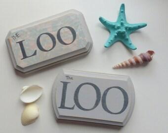 The Loo Door Sign