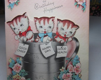 Adorable 1940's art deco colorful die cut birthday card 3 tabby kittens inside of a metal measuring cup decorated with flowers