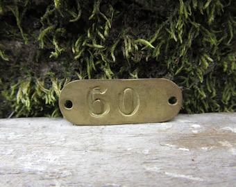 Number Tag Vintage Original Locker Basket Tag Brass Metal Number 60 Tag #60 Tag Lucky Number Address Door Number vtg Early 1900's Old