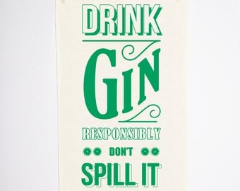 Gin Tea Towel, Typographic Tea Towel, Green, Kitchen Towel, Screen Print, Tea Towel, Typography, Housewares, Quote, Gin, Gift, Dishcloth