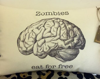 "Decorative ""Zombies eat for free"" (anatomical) Brain Pillow"