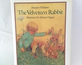 The Velveteen Rabbit - Margery Williams - 1983- Children's Classic - illustrations by Michael Green
