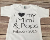 I love my Mimi & Pops one piece or t shirt (Custom Text Colors/Wording)