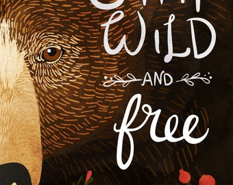 Stay Wild and Free - Vertical Print, Bear