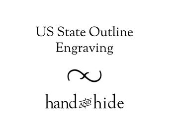 Engraved US State Outline / Silhouette for Phone Case or Wallet