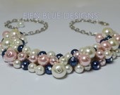 Ivory Pearl Necklace, Dark Blue, Pink and Chunky Necklace, Pink Bridal Jewelry, Cluster Necklace, Custom Made Bridal Jewelry, Pearl Necklace