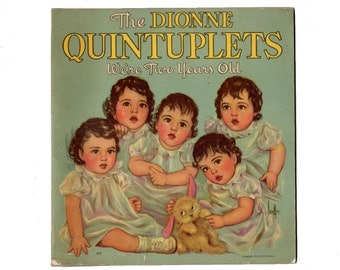 Dionne Quintuplets Book, We're Two Years Old, 1936 Whitman Publishing, Souvenir Pictures, Multiple Births, Photos